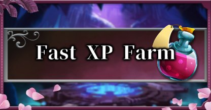 How to Farm XP Fast - Une expérience efficace Farming Tips & Guides
