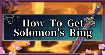 Comment obtenir Solomon Ring Guide