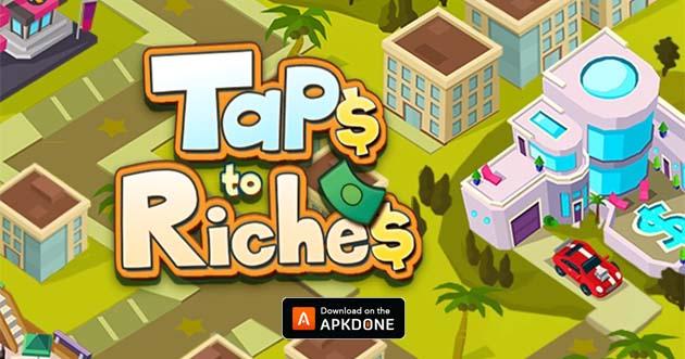 Taps to Riches MOD APK 2.47 (Unlimited Money) pour Android – Télécharger