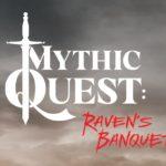 Mythic Quest Review: Raven & # 039; s Banquet