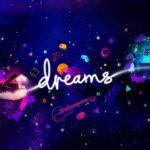 Dreams aura la version PS5 si elle se vend bien sur PS4