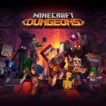 Minecraft Dungeons annonce une nouvelle date de sortie