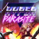Revue HyperParasite pour PS4, Xbox One, Switch et PC