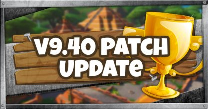 Notes de mise à jour v9.40 Patch Update