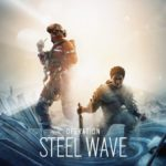 Rainbow Six Siege annonce officiellement l'opération Steel Wave