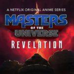 Masters of the Universe: Revelation - Kevin Smith donne de nouveaux détails sur la série Netflix