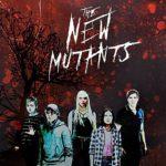 Les nouveaux mutants: leur durée révélée, nouvelle bande-annonce et les premières minutes du film