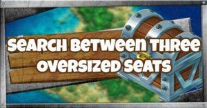Fortnite | Recherche entre trois sièges surdimensionnés (semaine 8) - GameWith
