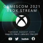 Xbox confirme la date et l'heure de sa conférence à la Gamescom 2021 de ce mois-ci