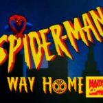 Ils recréent la nouvelle bande-annonce de Spider-Man: No Road Home en utilisant des scènes de la série animée classique